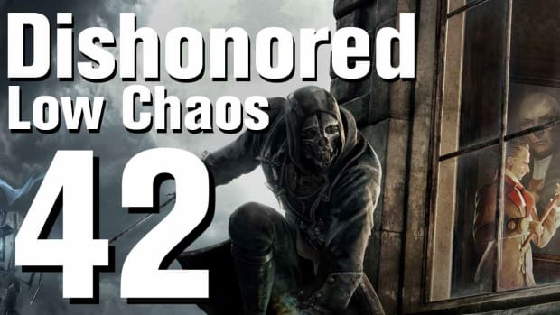 ZP. Dishonored Low Chaos Walkthrough Part 42 - Chapter 7 Promo Image