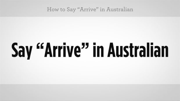 "ZK. How to Say ""Arrive"" in Australian Slang Promo Image"