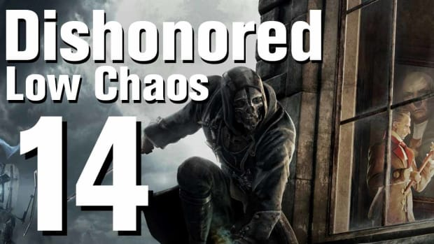 N. Dishonored Low Chaos Walkthrough Part 14 - Chapter 2 Promo Image