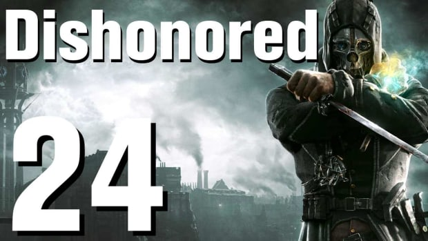 X. Dishonored Walkthrough Part 24 - Chapter 4 Promo Image