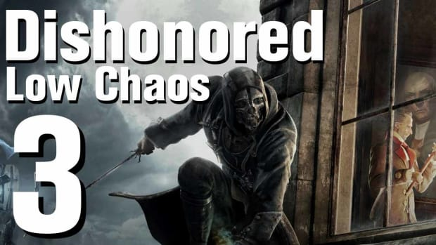 C. Dishonored Low Chaos Walkthrough Part 3 - Chapter 1 Promo Image