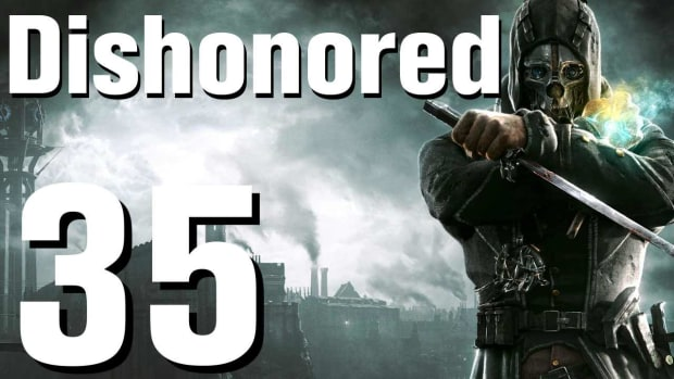 ZI. Dishonored Walkthrough Part 35 - Chapter 6 Promo Image