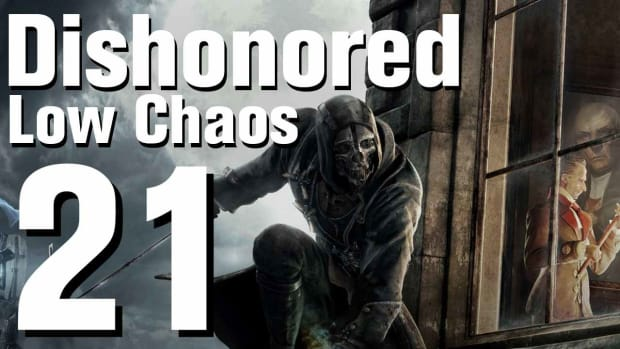 U. Dishonored Low Chaos Walkthrough Part 21 - Chapter 3 Promo Image