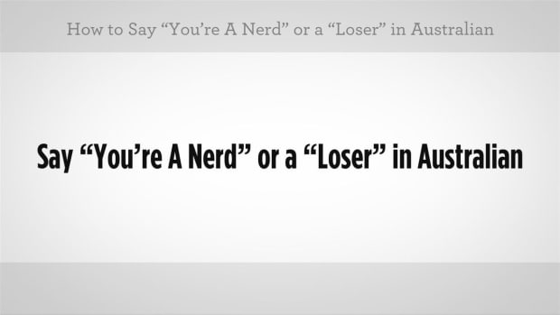 P. How to Call Someone a Nerd or Loser in Australian Slang Promo Image