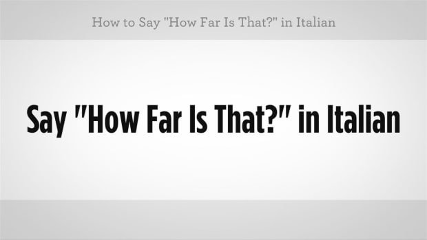"ZZP. How to Say ""How Far Is That"" in Italian Promo Image"