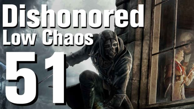 ZY. Dishonored Low Chaos Walkthrough Part 51 - Chapter 8 Promo Image