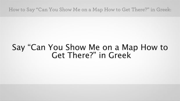 "ZZI. How to Say ""Can You Show Me on a Map How to Get There"" Promo Image"