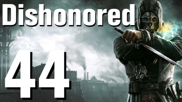 ZR. Dishonored Walkthrough Part 44 - Chapter 8 Promo Image