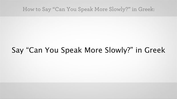 "ZZF. How to Say ""Can You Speak More Slowly"" in Greek Promo Image"