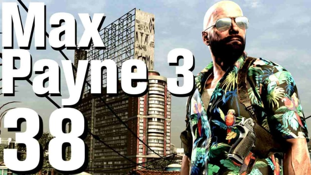 ZL. Max Payne 3 Walkthrough Part 38 - Chapter 11 Promo Image