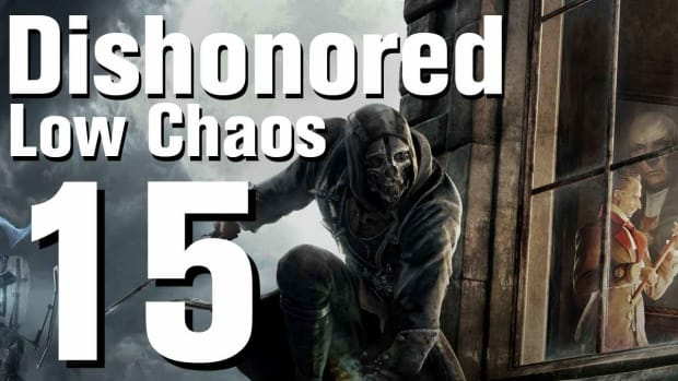 O. Dishonored Low Chaos Walkthrough Part 15 - Chapter 2 Promo Image