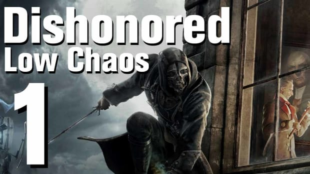 A. Dishonored Low Chaos Walkthrough Part 1 - Introduction Promo Image
