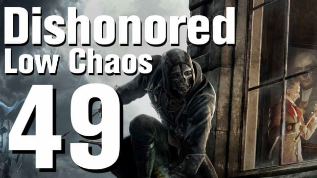 ZW. Dishonored Low Chaos Walkthrough Part 49 - Chapter 7 Promo Image