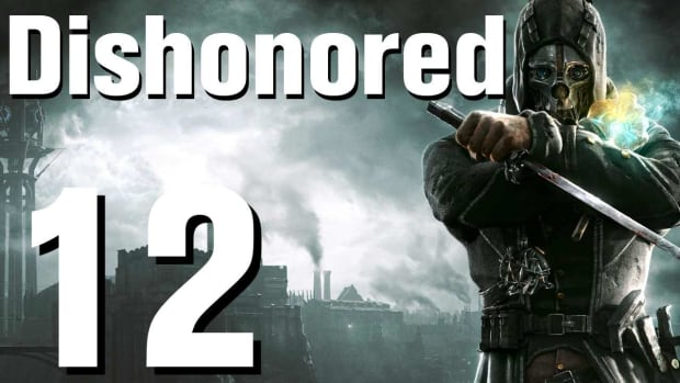 L. Dishonored Walkthrough Part 12 - Chapter 3 Promo Image