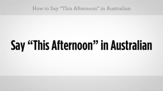 "O. How to Say ""This Afternoon"" in Australian Slang Promo Image"
