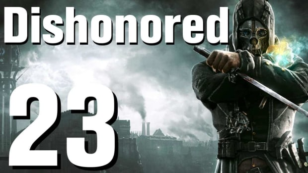 W. Dishonored Walkthrough Part 23 - Chapter 4 Promo Image