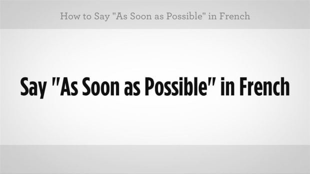 "ZZ. How to Say ""As Soon As Possible"" in French Promo Image"