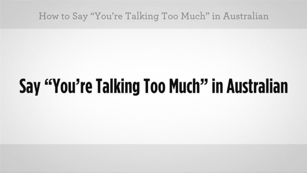 "U. How to Say ""You're Talking Too Much"" in Australian Slang Promo Image"