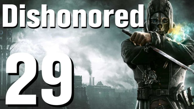 ZC. Dishonored Walkthrough Part 29 - Chapter 5 Promo Image