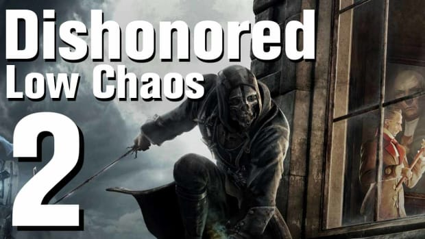 B. Dishonored Low Chaos Walkthrough Part 2 - Chapter 1 Promo Image