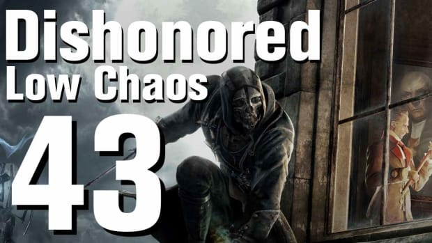 ZQ. Dishonored Low Chaos Walkthrough Part 43 - Chapter 7 Promo Image