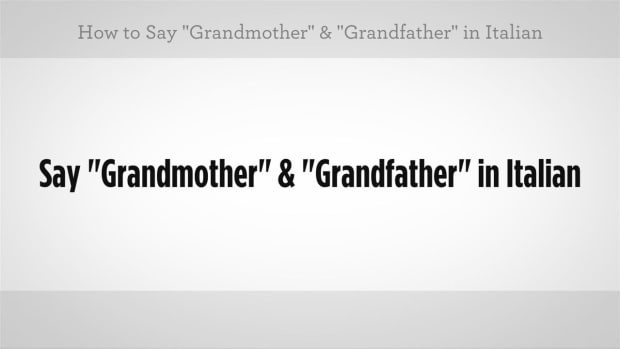 "ZK. How to Say ""Grandmother"" & ""Grandfather"" in Italian Promo Image"