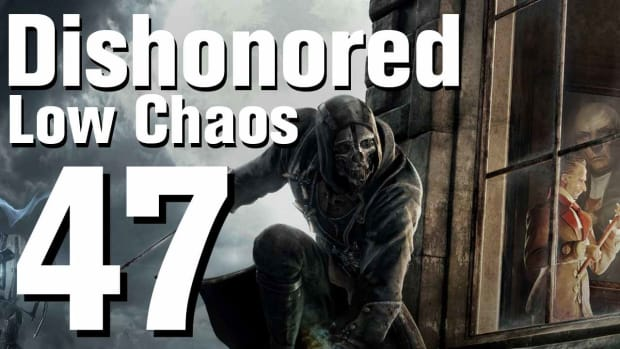 ZU. Dishonored Low Chaos Walkthrough Part 47 - Chapter 7 Promo Image