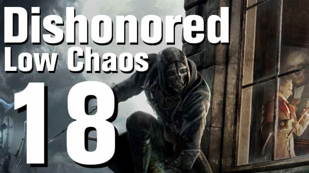 R. Dishonored Low Chaos Walkthrough Part 18 - Chapter 3 Promo Image
