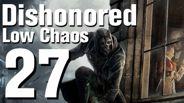 ZA. Dishonored Low Chaos Walkthrough Part 27 - Chapter 4 Promo Image