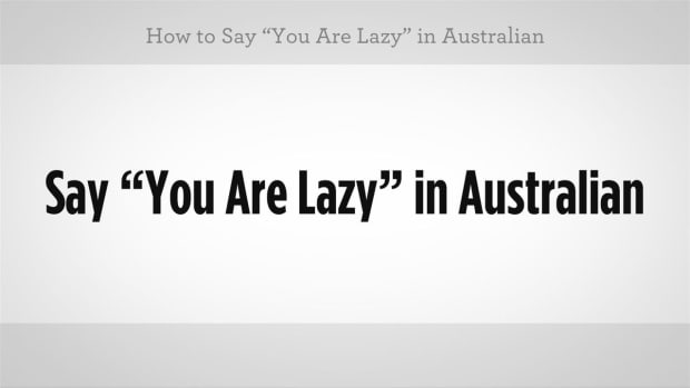 "G. How to Say ""You Are Lazy"" in Australian Slang Promo Image"
