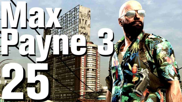 Y. Max Payne 3 Walkthrough Part 25 - Chapter 7 Promo Image