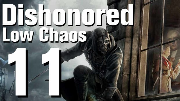 K. Dishonored Low Chaos Walkthrough Part 11 - Chapter 2 Promo Image