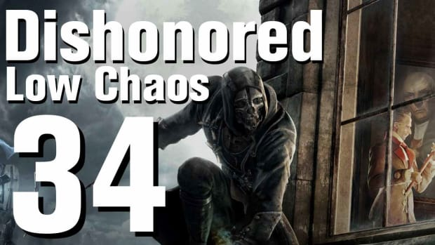 ZH. Dishonored Low Chaos Walkthrough Part 34 - Chapter 5 Promo Image