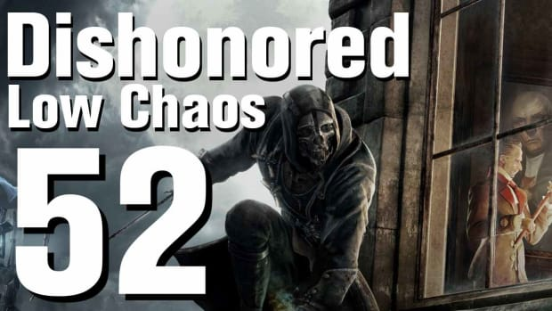 ZZ. Dishonored Low Chaos Walkthrough Part 52 - Chapter 8 Promo Image