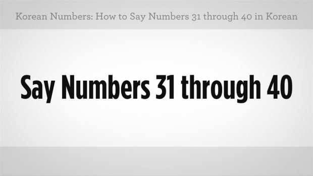 ZZI. How to Say Numbers 31 through 40 in Korean Promo Image