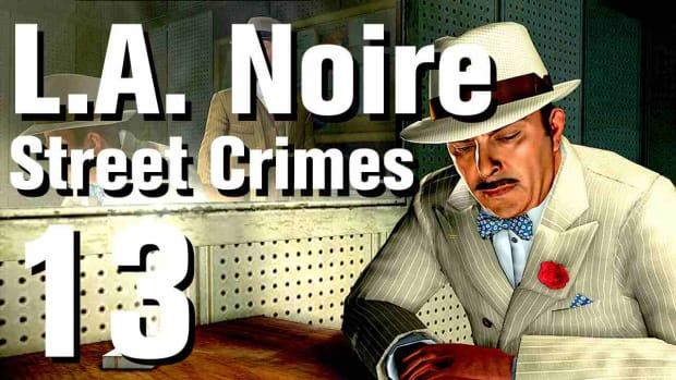 """M. L.A. Noire Walkthrough Street Crimes 13: """"Vengeful Ex"""" Promo Image"""