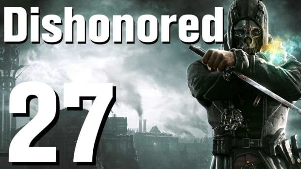 ZA. Dishonored Walkthrough Part 27 - Chapter 5 Promo Image