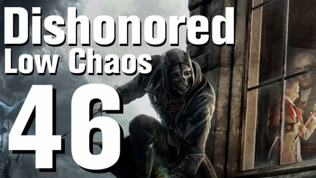 ZT. Dishonored Low Chaos Walkthrough Part 46 - Chapter 7 Promo Image