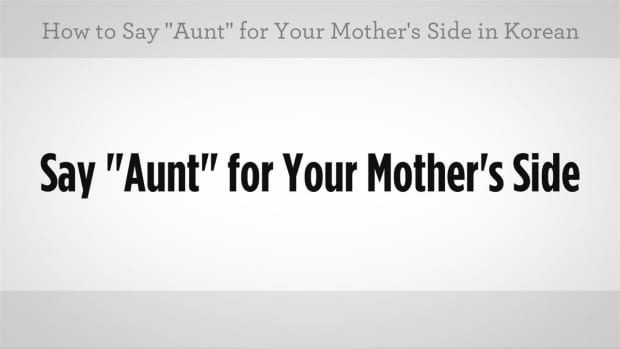 "ZW. How to Say ""Aunt"" in Korean 