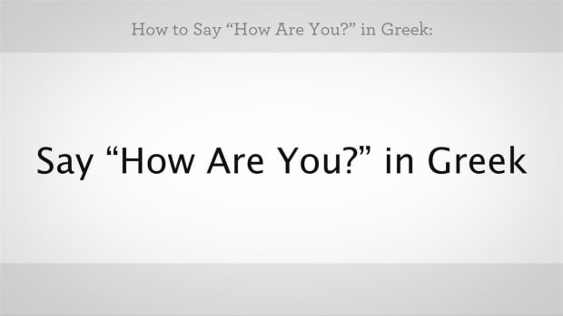 "X. How to Say ""How Are You"" in Greek Promo Image"