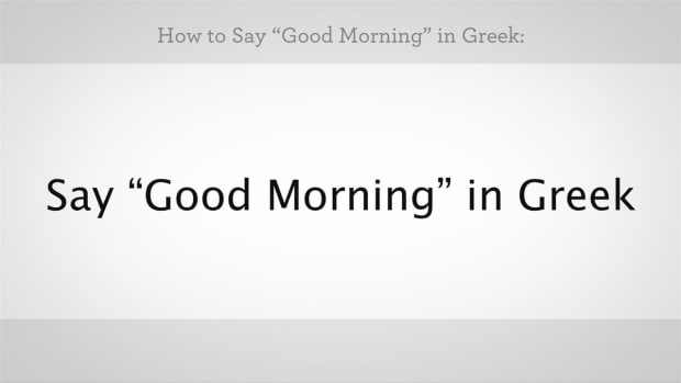 "L. How to Say ""Good Morning"" in Greek Promo Image"