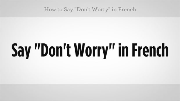 "ZZE. How to Say ""Don't Worry"" in French Promo Image"