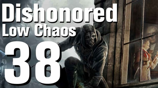 ZL. Dishonored Low Chaos Walkthrough Part 38 - Chapter 6 Promo Image