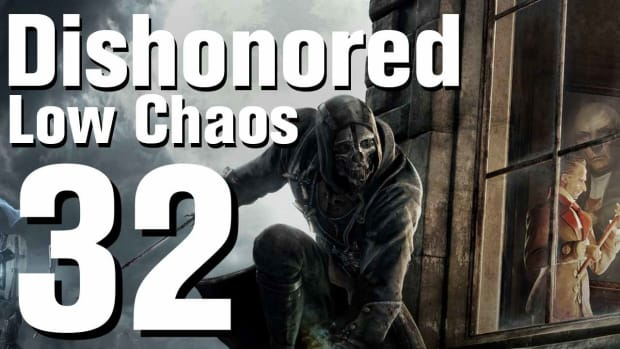 ZF. Dishonored Low Chaos Walkthrough Part 32 - Chapter 5 Promo Image