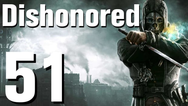 ZY. Dishonored Walkthrough Part 51 - Chapter 10 Promo Image