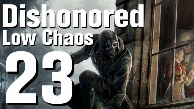 W. Dishonored Low Chaos Walkthrough Part 23 - Chapter 3 Promo Image