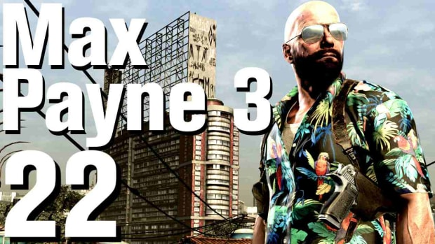 V. Max Payne 3 Walkthrough Part 22 - Chapter 7 Promo Image