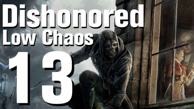M. Dishonored Low Chaos Walkthrough Part 13 - Chapter 2 Promo Image