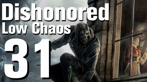 ZE. Dishonored Low Chaos Walkthrough Part 31 - Chapter 5 Promo Image