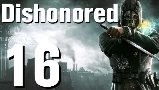 P. Dishonored Walkthrough Part 16 - Chapter 3 Promo Image